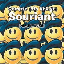 Compte un Visage Souriant by Pami Wahl (2014, Paperback)