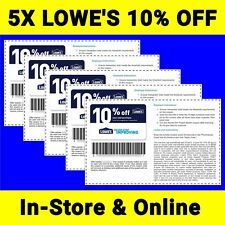 5 Five LOWES 10% Off In-Store & Online-Coupons Instant/Delivery - exp:12/31/17