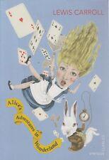 Alice's Adventures in Wonderland by Lewis Carroll. Vintage Classics