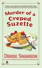 Murder of a Creped Suzette: A Scumble River Mystery Swanson, Denise Mass Market