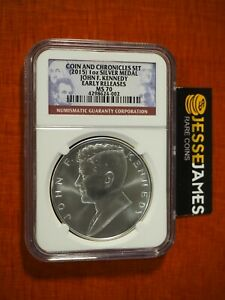 2015 JOHN F KENNEDY SILVER MEDAL NGC MS70 ER FROM COIN & CHRONICLES SET