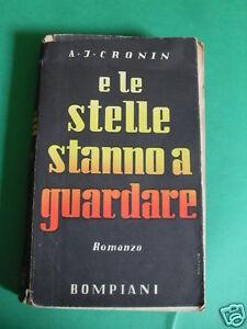 CRONIN E LE STELLE STANNO A GUARDARE EDIT.BOMPIANI 1942