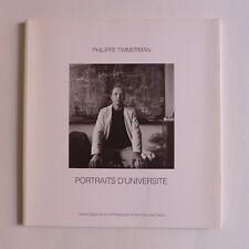 Philippe Timmerman  - Portraits d'université. Photographies  / 1993
