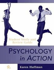 Psychology in Action, Study Guide by Karen Huffman