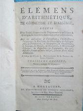 CHALRET : ELEMENS D'ARITHMETIQUE, DE GEOMETRIE ET D'ALGEBRE. Montauban, 1787.
