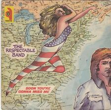 THE RESPECTABLE BAND - forget about america / soon you're gonna miss me 45""