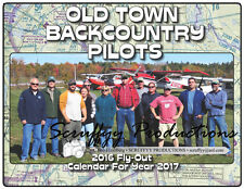 OLD TOWN BACKCOUNTRY PILOTS 2017 CALENDAR WITH PHOTOS FROM THE FIRST FLY-OUT