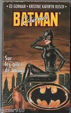SUPER-HEROS n°11 # BATMAN/CATWOMAN # SUR LES AILES DE L'ANGE # 1995 fleuve noir
