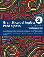 Gramatica del ingles: Paso a paso 2 (Spanish Edition) by Weal, Elizabeth