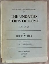Numismatic Book Dating Arrangement of Undated Coins of Rome A.D. 98-148 Hill