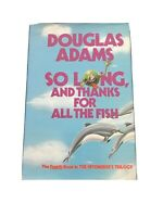 Douglas Adams SO LONG, AND THANKS FOR ALL THE FISH Book Club Edition