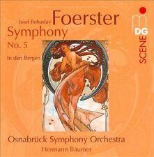 Foerster: Symphony No. 5 & in Den Bergen Op. 7, New Music