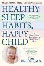 Healthy Sleep Habits, Happy Child, 4th Edition: A Step-by-Step Program for a Go