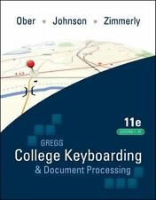 College Keyboarding and Document Processing by Arlene Zimmerly, Jack E. Johnson