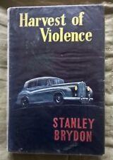 Harvest of Violence  by Stanley Brydon ---  1960  romantic adventure thriller