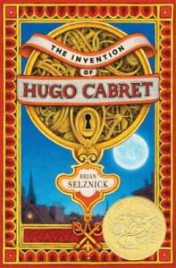 The Invention of Hugo Cabret - Hardcover By Selznick, Brian - GOOD