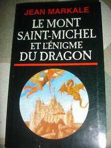 Le Mont Saint-Michel et l'énigme du dragon - Jean Markale