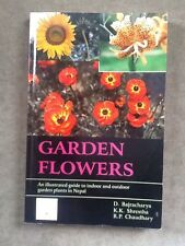 Nepal; Garden Flowers, An Illustrated Guide To Indoor And Outdoor Garden Plants