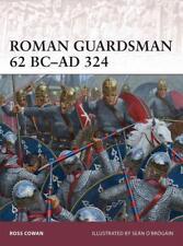Osprey Warrior 170: Roman Guardsman 62 BC-AD 324 (Römisches Reich) / NEU