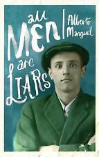 All Men are Liars by Alberto Manguel (Paperback, 2011)