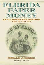 Florida Paper Money: An Illustrated History, 1817-1934-ExLibrary