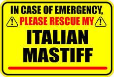 In Case Of Emergency Rescue My Italian Mastiff Sticker