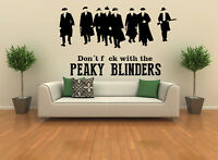 Dont F$*CK With The Peaky Blinders Wall Art Decal Sticker
