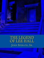 Legend of Lee Hall : A Johnny Tucker Historical Time Travel Adventure, Paperb...