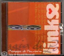 LINKS - PIOGGIA DI POLVERE Anno 2003 CD PERFETTO