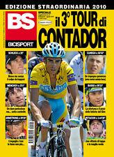 BS BICISPORT EDIZIONE STRAORDINARIA TOUR DE FRANCE ALBERTO CONTADOR WINNER 2010