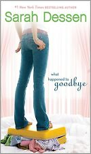 What Happened to Goodbye by Sarah Dessen (2011, Hardcover)
