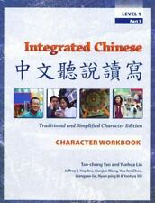 Integrated Chinese: Level 1, Part 1 (Traditional & Simplified Character) Charact