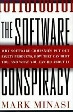 The Software Conspiracy: Why Companies Put Out Faulty Software, How They Can Hu