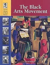 The Black Arts Movement (Lucent Library of Black History)