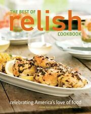 The Best of Relish Cookbook: Celebrating America's Love of Food by  in Used - G