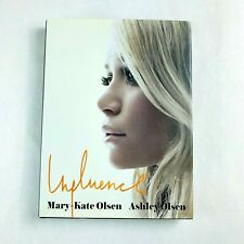 Influence by Mary-Kate Olsen, Ashley Olsen (Hardback, 2008)