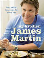 My Kitchen, James Martin | Hardcover Book | Good | 9780007294701