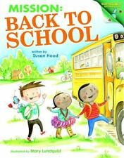 MISSION BACK TO SCHOOL - HOOD, SUSAN/ LUNDQUIST, MARY (ILT) - NEW HARDCOVER BOOK