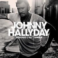 JOHNNY HALLYDAY - MON PAYS C'EST L'AMOUR   CD NEUF