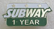 Subway 1 Year Employee Service Award Pin