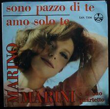 Marino marini E il suo Quartetto Sono Pazzo Di Te/Amo Solo Te 45 giri EX+/NM