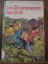 Les six compagnons hors la loi / Bibliothèque Verte, 1984