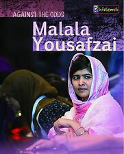 USED (LN) Malala Yousafzai (Against the Odds Biographies) by Claire Throp