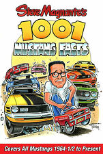 Steve Magnante's 1001 Mustang Facts covers all Mustangs - makes great gift!