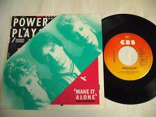 "POWER PLAY  Make It Alone  7"""