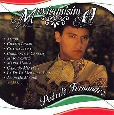 Pedrito Fernandez : Mexicanísimo CD