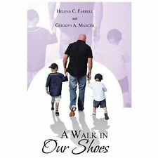 A Walk in Our Shoes (Hardback or Cased Book)