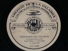 TALKING 78rpm RECORD Archivo de la Palabra FERNANDO DE LOS RIOS Madrid 1931 RARE