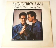 Shooting Party - Safe in the arms of love   UK 12""