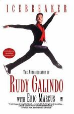 Icebreaker: The Autobiography of Rudy Galindo: By Galindo, Rudy